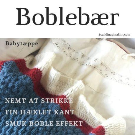Strikkeopskrift på babytæppet - boblebær