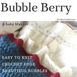 Bubble Berry – baby blanket knitting pattern