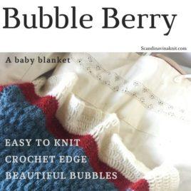 Bubble Berry – baby blanket knitting pattern