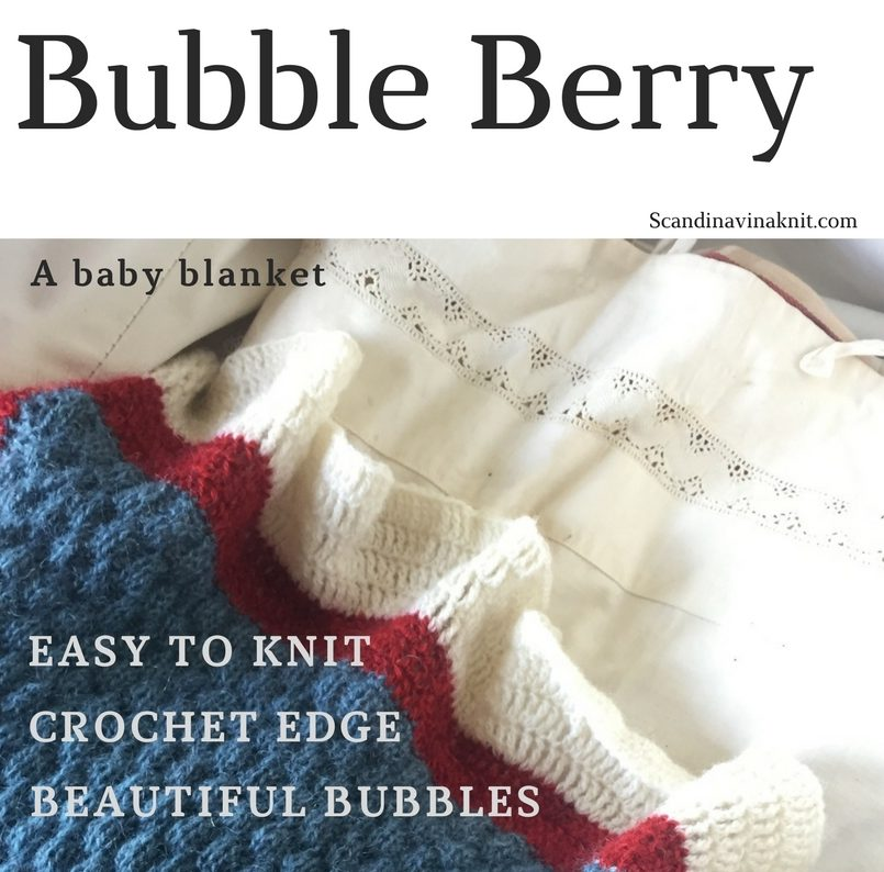 Bubble Berry Knitting Pattern For A Beuatiful Baby Blanket